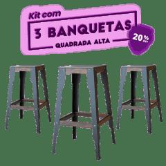 KIT 3 BANQUETAS ALTA QUADRADA PRETA
