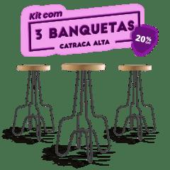 KIT 3 BANQUETAS ALTA PRETA CATRACA